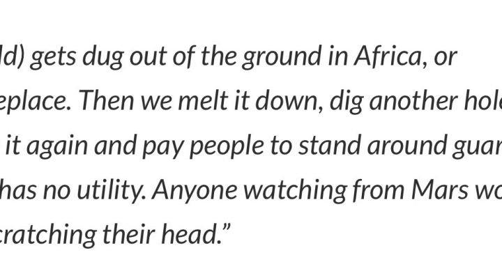 One of the Warren Buffett's earlier comments on Gold